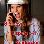 Avoid A Dispute With Your Contractor