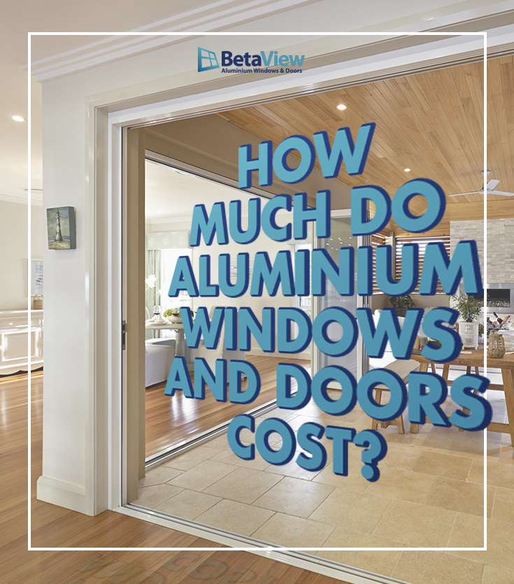 How Much Do Aluminum Windows and Doors Cost?